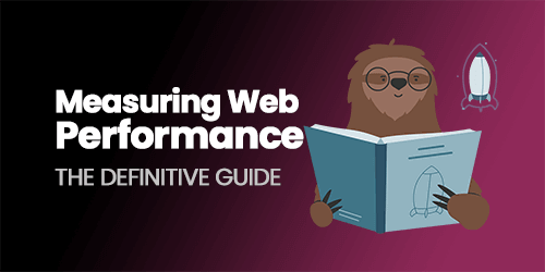 Measuring Web Performance in 2021: The Definitive Guide
