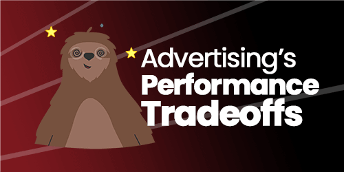 Advertising's Performance Tradeoffs