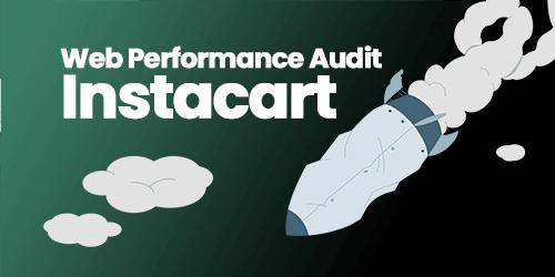 Web Performance Profiling: Instacart.com